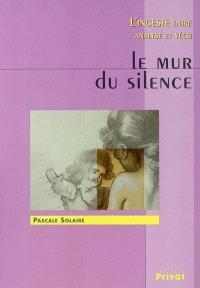 Le mur du silence : l'inceste entre analyse et vécu