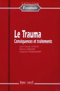 Le trauma : conséquences et traitements