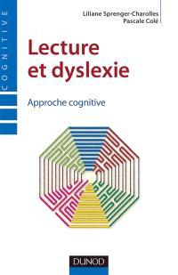 Lecture et dyslexie : approche cognitive