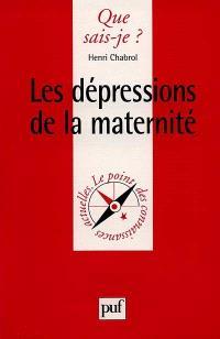 Les dépressions de la maternité