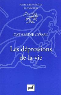 Les dépressions de la vie