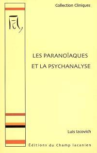 Les paranoïaques et la psychanalyse