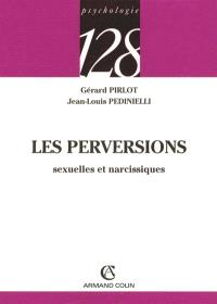 Les perversions sexuelles et narcissiques