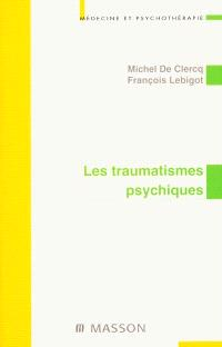 Les traumatismes psychiques