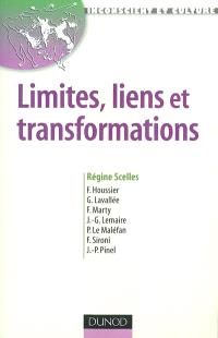 Limites, liens et transformations