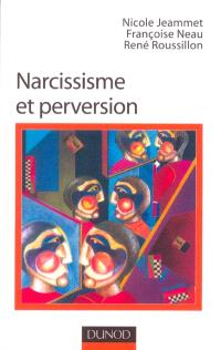 Narcissisme et perversion