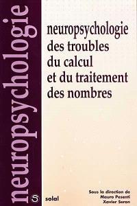 Neuropsychologie des troubles du calcul et du traitement des nombres