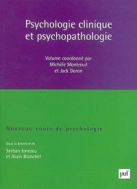 Nouveau cours de psychologie. Volume 1, Psychologie clinique et psychopathologie