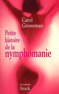 Petite histoire de la nymphomanie