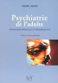 Psychiatrie de l'adulte : formations médicale et paramédicale