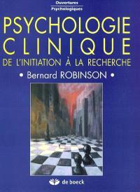 Psychologie clinique : de l'initiation à la recherche