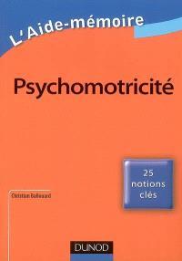 Psychomotricité : 25 notions clés