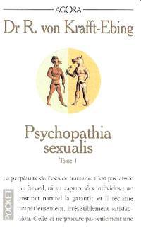 Psychopathia sexualis : étude médico-légale à l'usage des médecins et des juristes. Volume 1