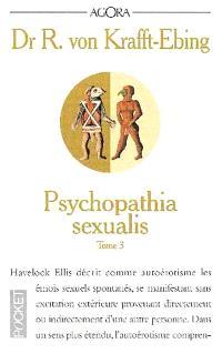 Psychopathia sexualis : étude médico-légale à l'usage des médecins et des juristes. Volume 3