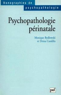 Psychopathologie périnatale