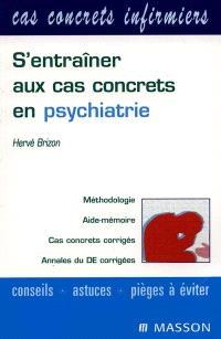 S'entraîner aux cas concrets en psychiatrie
