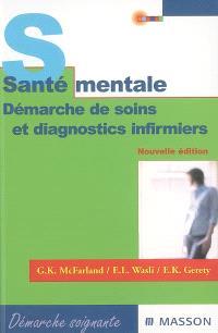 Santé mentale : démarche de soins et diagnostics infirmiers