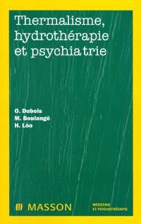 Thermalisme, hydrothérapie et psychiatrie