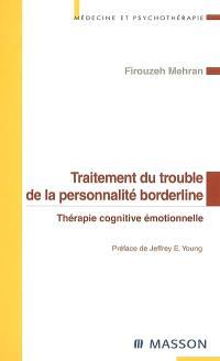 Traitement du trouble de la personnalité borderline : thérapie cognitive émotionnelle