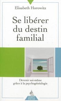 Se libérer du destin familial : devenir soi-même grâce à la psychogénéalogie : entretien avec Pascale Reynaud