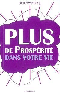 Plus de prospérité dans votre vie