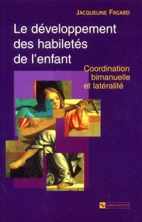 Le développement des habiletés de l'enfant : coordination bimanuelle et latéralité