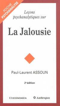 Leçons psychanalytiques sur la jalousie