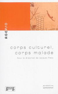 Corps culturel, corps malade