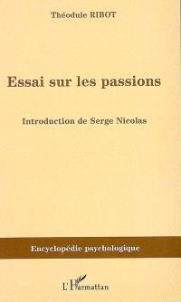 Essais sur les passions (1907)