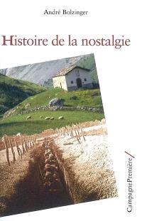 Histoire de la nostalgie : entre médecine et psychanalyse
