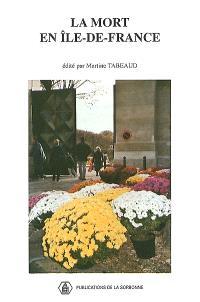 La mort en Ile-de-France