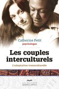 Les couples interculturels  : l' adaptation transculturelle
