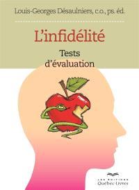 L'infidélité  : test d'évaluation