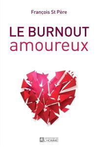 Le burnout amoureux