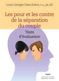 Les pour et les contre de la séparation du couple  : tests d'évaluation