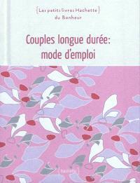 Couples longue durée : mode d'emploi