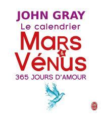 Le calendrier Mars et Vénus : 365 jours d'amour