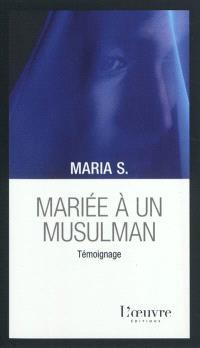 Mariée à un musulman : témoignage