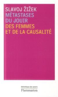 Métastases du jouir : des femmes et de la causalité
