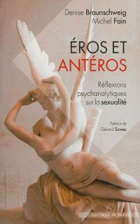 Eros et Antéros : réflexions psychanalytiques sur la sexualité