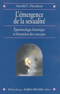 L'émergence de la sexualité : épistémologie historique et formation des concepts