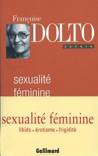 La sexualité féminine : la libido génitale et son destin féminin