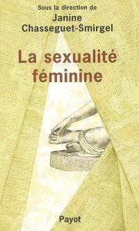 La sexualité féminine : recherches psychanalytiques nouvelles