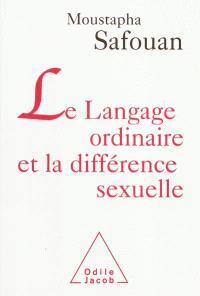 Le langage ordinaire et la différence sexuelle