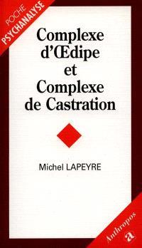 Complexe d'Oedipe et complexe de castration
