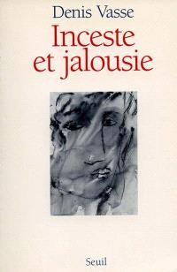 Inceste et jalousie