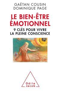 Le bien-être émotionnel : 9 clés pour vivre la pleine conscience