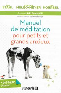 Manuel de méditation pour petits et grands anxieux