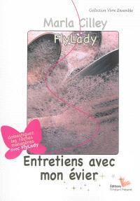 Entretiens avec mon évier : domestiquez les tâches ménagères avec FlyLady