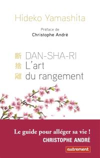 Danshari, : l'art du rangement